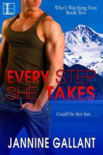 ROMANTIC PICKS #ROMANTICSUSPENSE  Every Step She Takes by Jannine Gallant