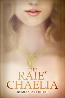 ROMANTIC PICKS #FREEBIE SPOTLIGHT- The Raie Chaella by Melissa Douthit