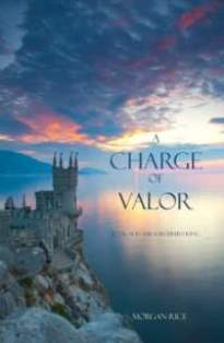 ROMANTIC PICKS #FREEBIE SPOTLIGHT- Charge of Valor by Morgan Rice