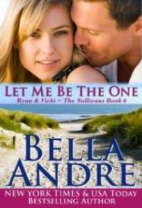 let-me-be-the-one-by-bella-andre-2014-05-01