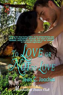 ROMANTIC PICKS #NEWRELEASE #CONTEMPORARY   To Love or Not to Love by Jean C. Joachim
