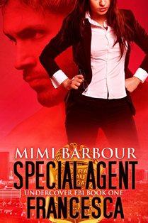 ROMANTIC PICKS #ROMANTICSUSPENSE Special Agent Francesca by MimiBarbour