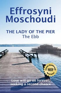 ROMANTIC PICKS #HISTORICAL #WOMENSFICTION The Lady Of The Pier The Ebb by Effrosyni Moschoudi