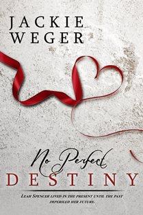 ROMANTIC PICKS CELEBRATES CHRISTMAS! No Perfect Destiny by Jackie Weger#NewRelease