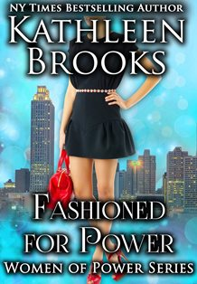 ROMANTIC PICKS #CONTEMPORARY #ROMANTICSUSPENSE Fashioned For Power by Kathleen Brooks