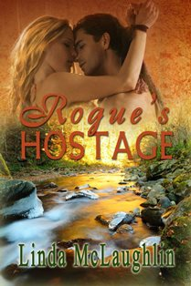 ROMANTIC PICKS #FRIDAYFINDS #HISTORICAL Rogue's Hostage by Linda McLaughlin