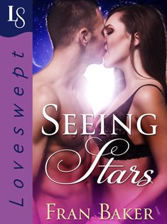 ROMANTIC PICKS #CONTEMPORARYROMANCE Seeing Stars by Fran Baker