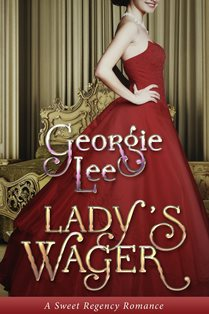 ROMANTIC PICKS #HISTORICAL #REGENCY Lady's Wager by Georgie Lee
