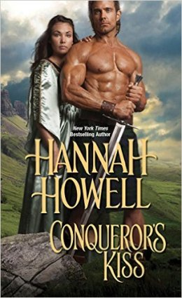 ROMANTIC PICKS #HISTORICAL Conqueror's Kiss by Hannah Howell