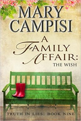 ROMANTIC PICKS #CONTEMPORARY #NEWRELEASE A Family Affair The Wish by Mary Campisi